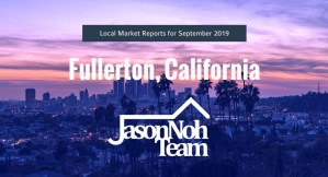 플러튼 부동산 시장 분석, Fullerton Real Estate Market Reports for September, 2019