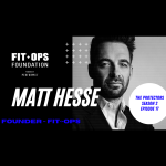 Matt Hesse, Founder of FitOps