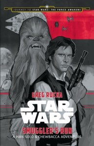Smuggler's Run: A Han Solo & Chewbacca Adventure Book Cover