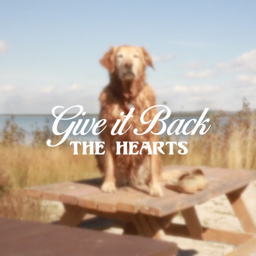 THE HEARTS-Give It Back [2019] ART