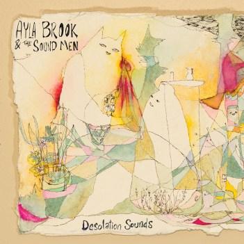 Ayla Brook & The Sound Men-Desolation Sounds [2020] COVER