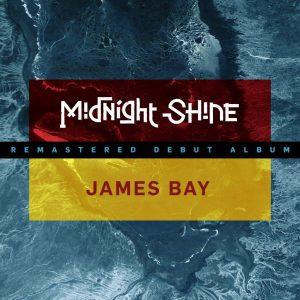 Midnight Shine-James Bay [2020] ART
