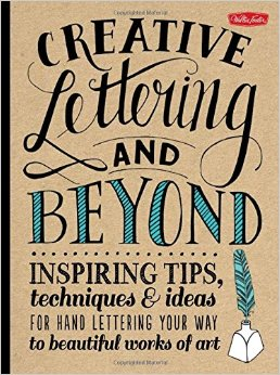 Inspiring tips, techniques and ideas for hand lettering