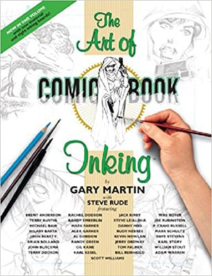 The Art Of Comic-Book Inking 2nd Edition by Gary Martin