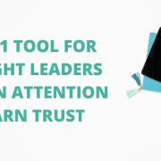 The #1 Tool for Thought Leaders to Gain Attention & Earn Trust