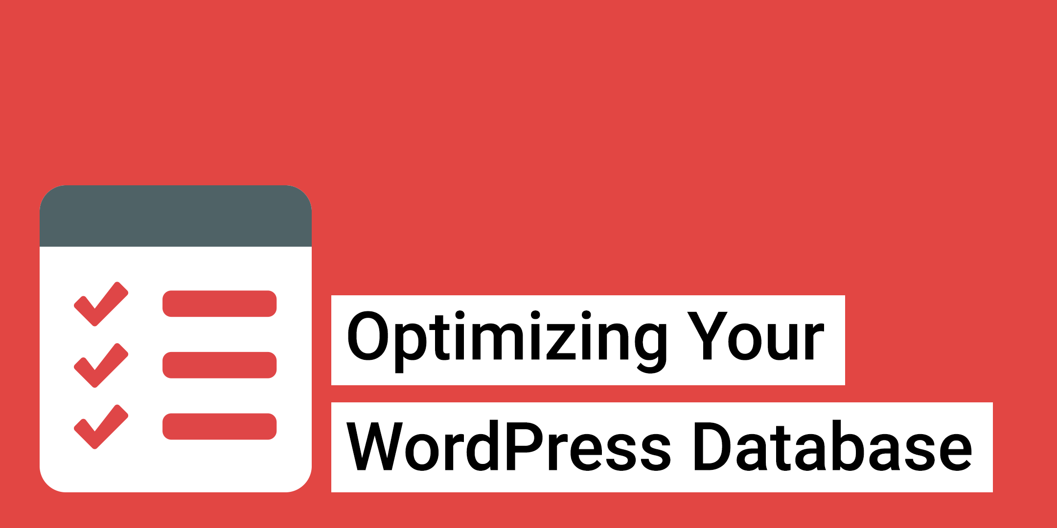 Optimizing Your WordPress Database