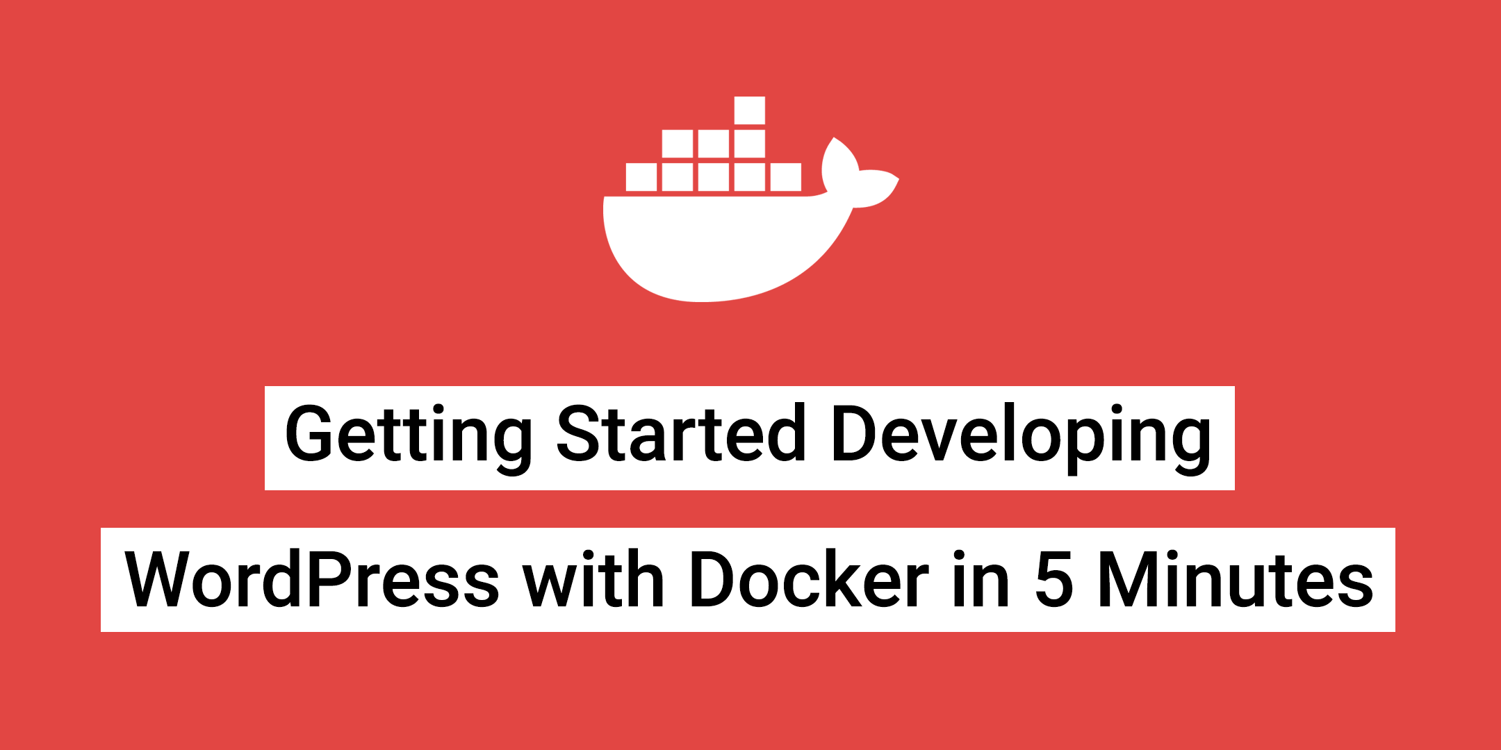Developing WordPress with Docker
