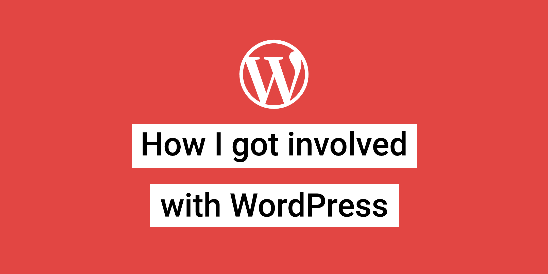 How I got Involved in WordPress