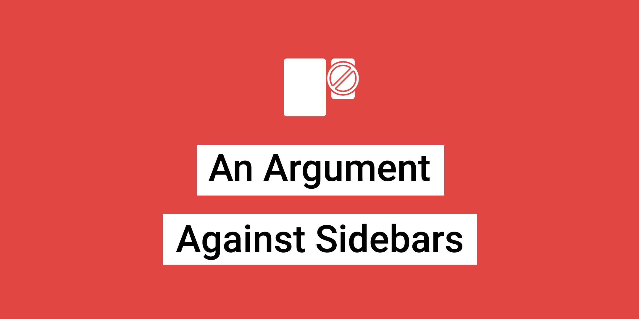 An Argument Against Sidebars