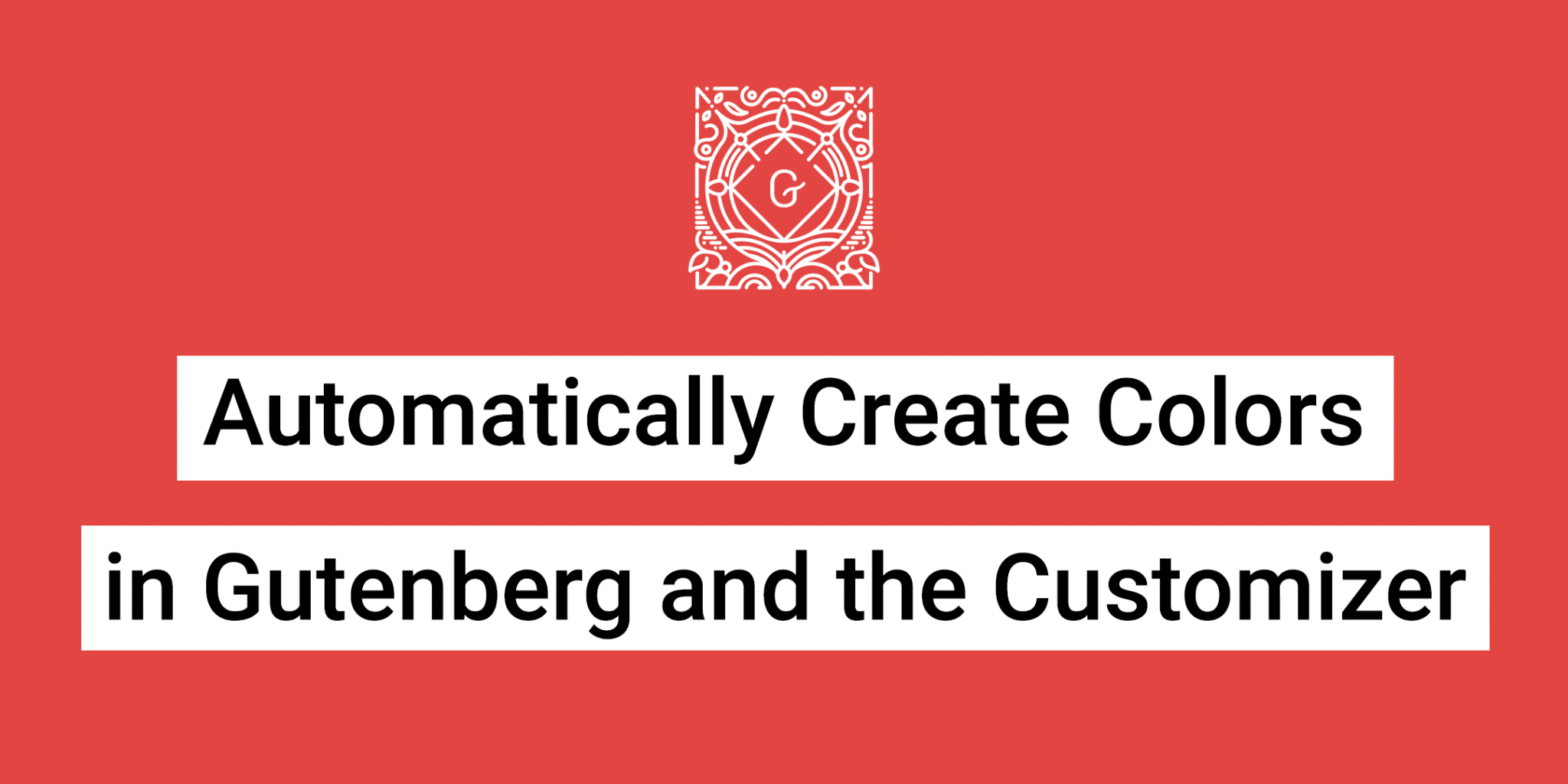 Automatically create colors in the Gutenberg color palette and customizer