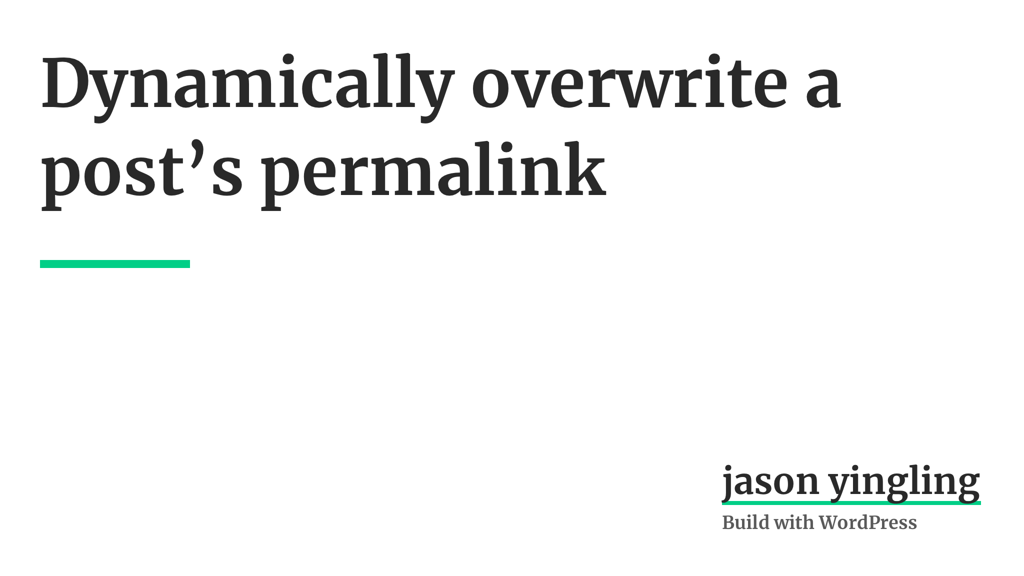 Dynamically Overwrite WordPress Permalinks with Filters