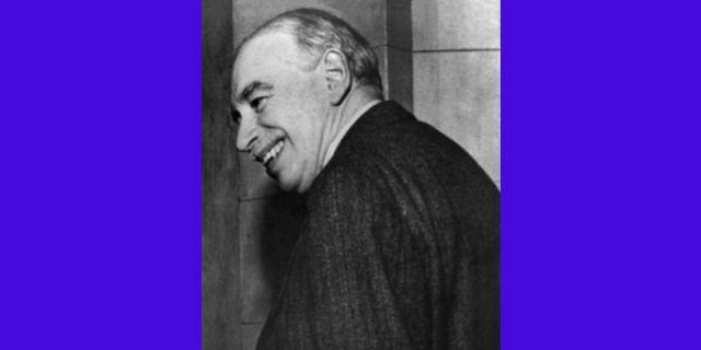 Keynes: He Didn't Say Half of What He Said. Or Did He?