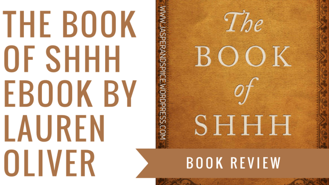 the book of shhh book review blog header - The Book Of Shhh by Lauren Oliver | eBook Review