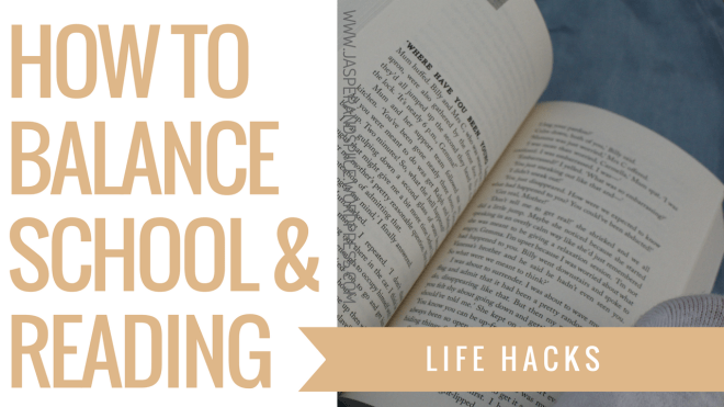 how to balance school and reading blog header - How To Balance School and Reading.