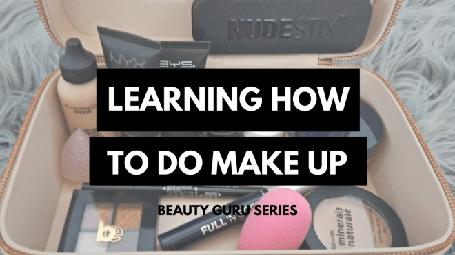 1 - Learning How To Do Make-Up! - Beauty Guru Pt.1