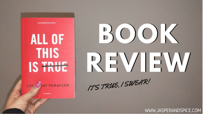 all of this is true book review 2018 header - All Of This Is True by Lygia Day Peñaflor|Non-Spoiler Book Review