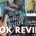 a court of wings and ruin book review 2018 header - A Short September TBR