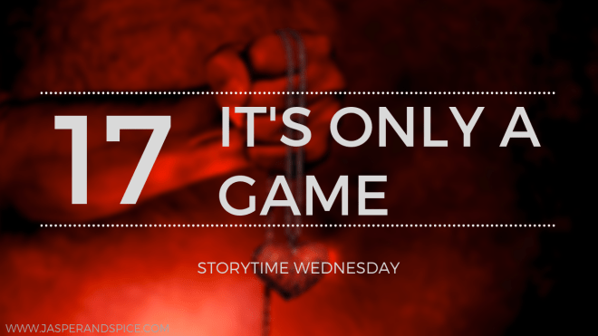its only a game 17 blog header - It's Only A Game - Short Story (SW #17)