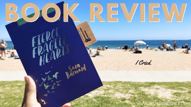 fierce fragile hearts spoiler free review 2018 header - Fierce Fragile Hearts by Sarah Barnard | Spoiler Free Book Review
