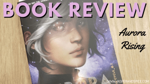 Aurora Rising Book Review 2019 Header 300x169 - June Monthly Wrap Up!