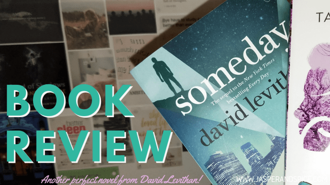 Someday by David Levithan Book Review Spoilers 2019 Header - Someday by David Leviathan | Spoiler Book Review