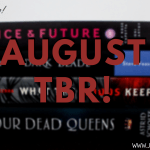 August TBR 2019 Header - Once & Future by A. Capetta & C. McCarthy | Non-Spoilery Book Review (YOU NEED TO READ THIS ONE!)