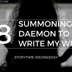 Summoning a Daemon to Write my WIP Realise 2019 Blog Header Storytime Wednesday - An October TBR For Those Who Only Want A Little Spook.