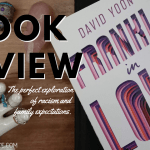 Frankly In Love by David Yoon Spoiler Book Review 2019 Header - About The Characters - NaNoWriMo 2019! (SW#42)