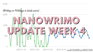 NaNoWriMo Week 4 Update 300x169 - I'm Still Writing My NaNoWriMo WIP - Week 5 & 6 Update (SW#44)