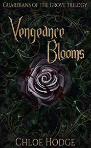 Vengeance Blooms by Chloe Hodge Book Cover 186x300 - Vengeance Blooms by Chloe Hodge | Spoiler Free Book Review