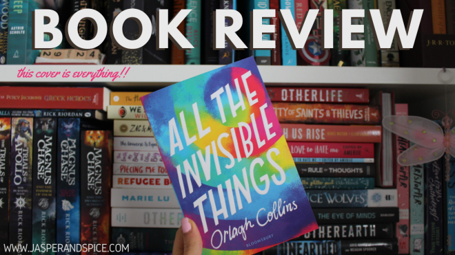 all the invisible things book review by orlagh collins 2020 Header - All The Invisible Things by Orlagh Collins | Spoiler-Free Book Reveiw
