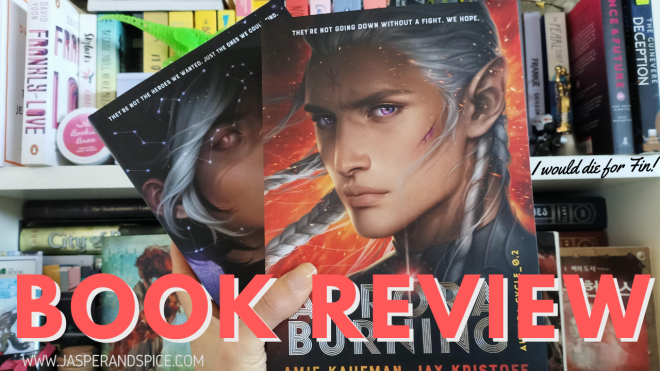 Aurora Burning Book Review 2020 Header - Aurora Burning by Amy Kaufman & Jay Kristoff | Spoilery Book Review