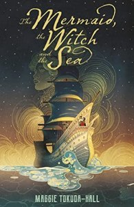 the mermaid the witch and the sea by maggie tokuda hall book cover 195x300 - Bratz Readathon TBR!