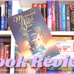 The Mermaid The Witch The Sea Spoiler Free Book Review 2020 Blog Header - TrueLife By Jay Kristoff | Spoiler Book Review