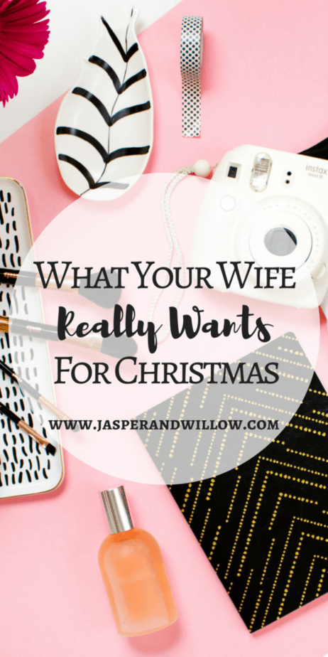 what your wife really wants for christmas