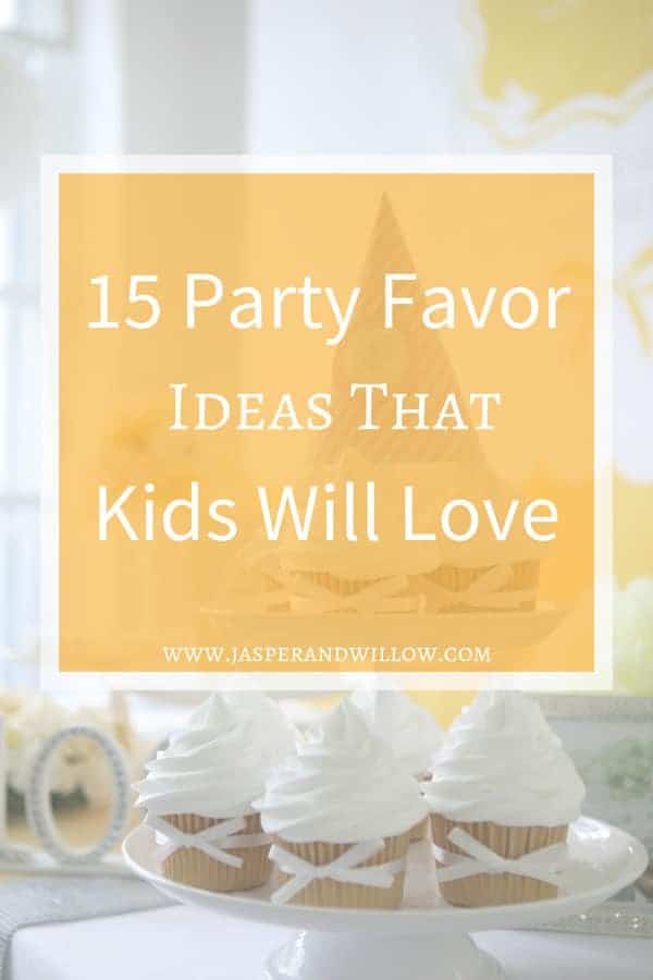 15 Party Favor Ideas That Kids Will Love