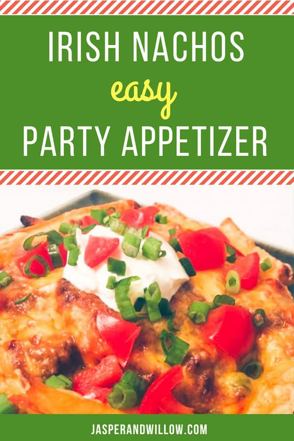 irish nachos easy party appetizer