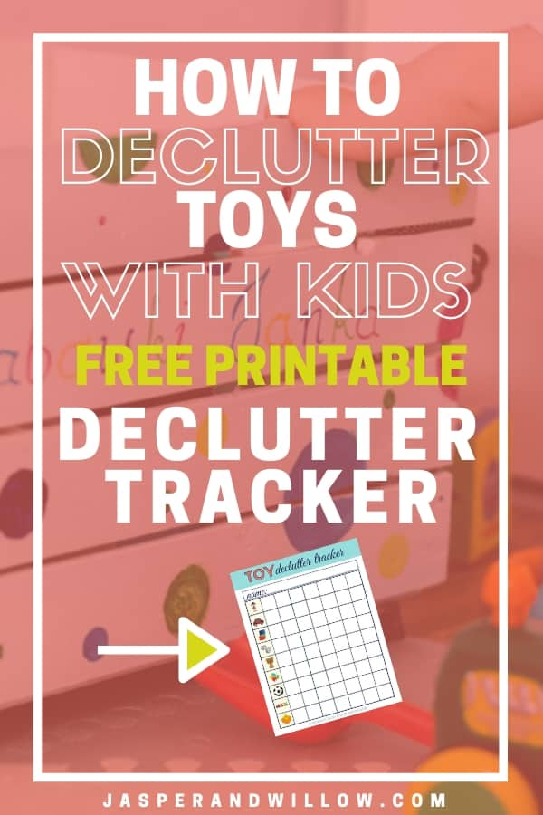 how to declutter toys with kids with free printable declutter tracker