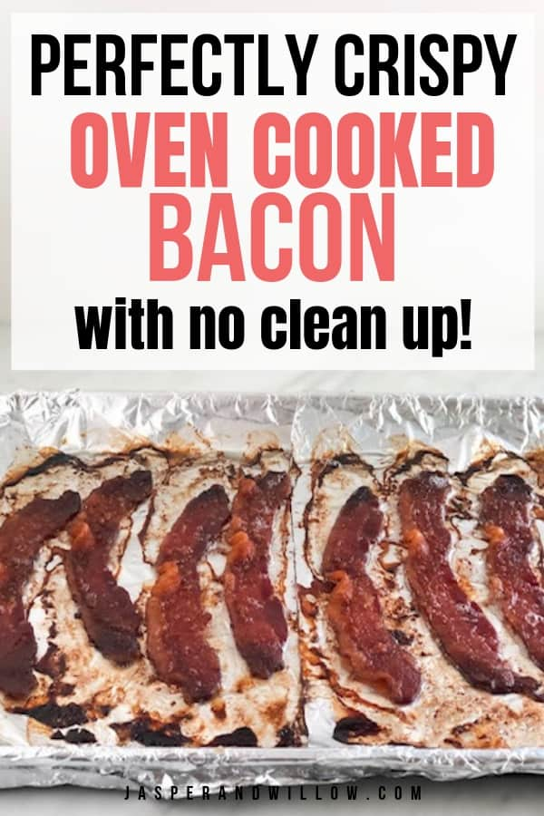 make ahead perfectly crispy oven cooked bacon with no clean up