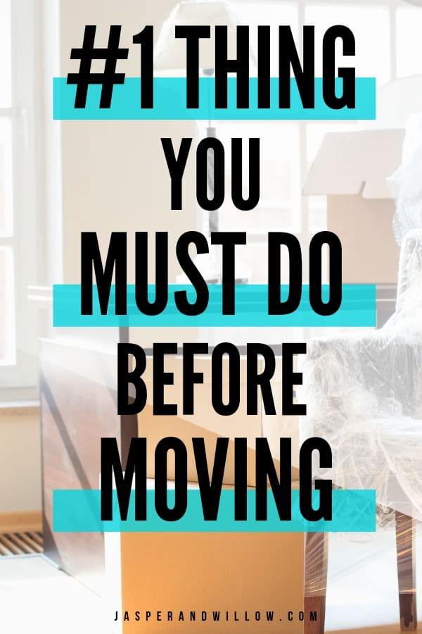 declutter before moving is the 1 thing you must do