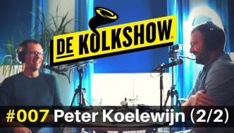 #7: PETER KOELEWIJN – Ondernemerslessen van de beste tandarts van Nederland (2/2)