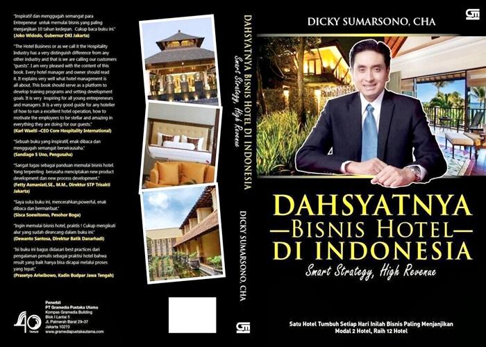 Dicky Sumarsono - dahsyatnya bisnis hotel di Indonesia