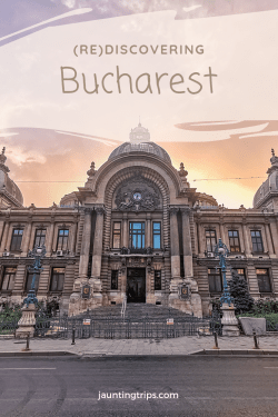 Re-Discovering Bucharest