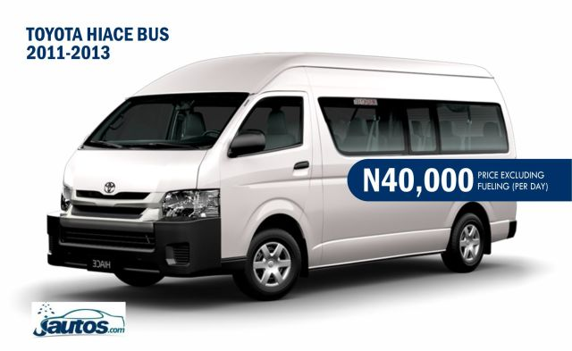 TOYOTA HIACE BUS 2011-2013- N40,000 (AMOUNT PER DAY WITHOUT FUELING)
