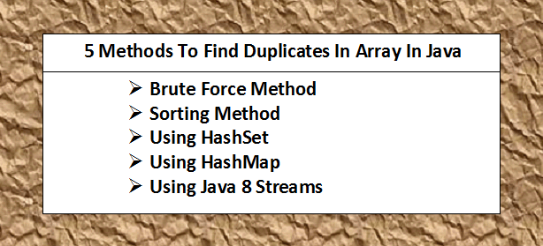 How To Find Duplicates In Array In Java? - 5 Methods