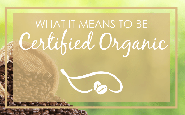 What it means to be Certified Organic