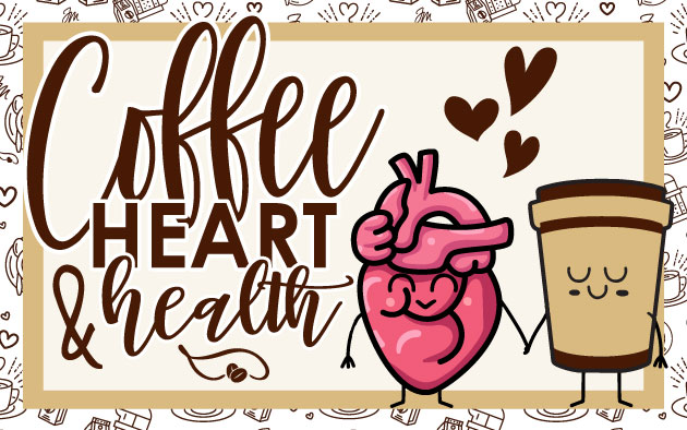 Coffee Heart & Health