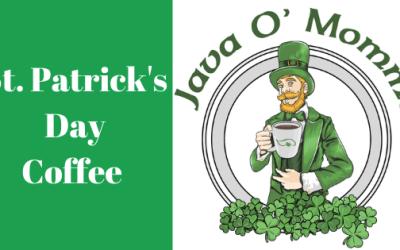 Java 'O Momma – St. Patrick's Day Coffee