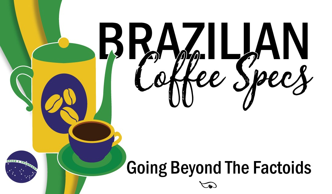 Brazilian Coffee Specs