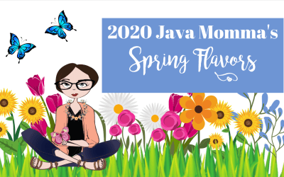 2020 Java Momma's Spring Flavors and Offerings